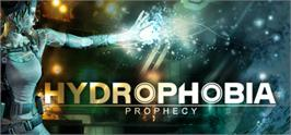 Banner artwork for Hydrophobia: Prophecy.