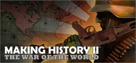 Banner artwork for Making History II: The War of the World.
