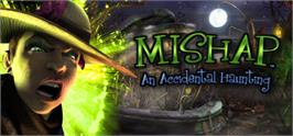 Banner artwork for Mishap: An Accidental Haunting.
