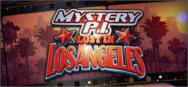 Banner artwork for Mystery P.I. - Lost in Los Angeles.