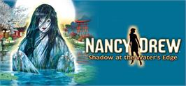 Banner artwork for Nancy Drew®:  Shadow at the Water's Edge.