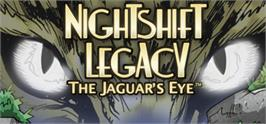 Banner artwork for Nightshift Legacy: The Jaguar's Eye.