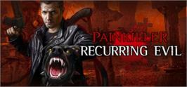 Banner artwork for Painkiller: Recurring Evil.