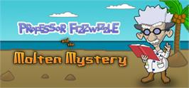 Banner artwork for Professor Fizzwizzle and the Molten Mystery.