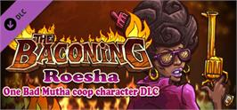 Banner artwork for The Baconing DLC - Roesha  One Bad Mutha Co-op Character.