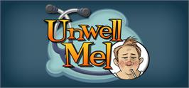 Banner artwork for Unwell Mel.