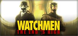 Banner artwork for Watchmen: The End is Nigh.