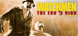 Banner artwork for Watchmen: The End is Nigh Part 2.