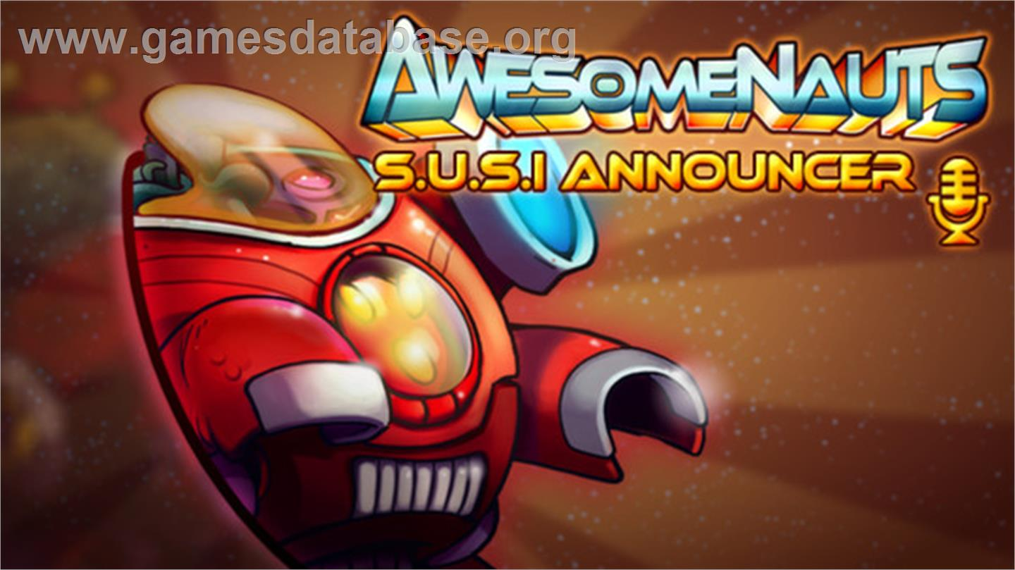 Awesomenauts - SUSI Announcer - Valve Steam - Artwork - In Game